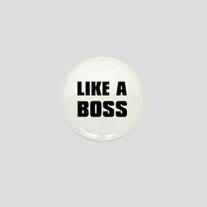 Like A Boss [bold] Mini Button